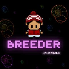 Breeder Homegrown Directors Cut